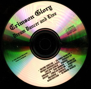Crimson Glory Dream Dancer & Live disc