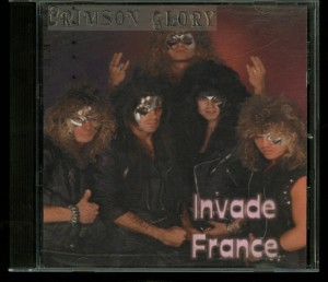 Crimson Glory Invade France