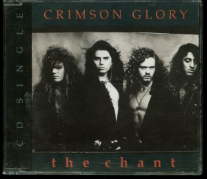 Crimson Glory The Chant Cd single