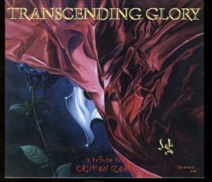 Crimson Glory Tribute Transcending Glory by Wild Steel