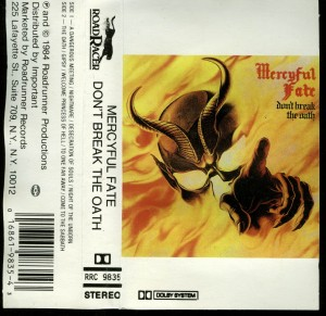 Mercyful Fate Dont Break The Oath Cassette Roadrunner Records