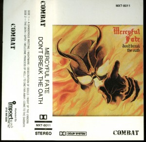 Mercyful Fate Dont Break The Oath Combat ClearTape