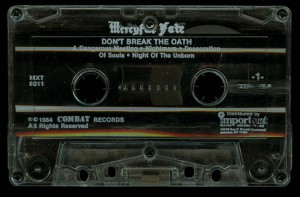 Mercyful Fate Dont Break The Oath Combat ClearTape side 1