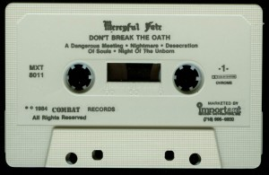 Mercyful Fate Dont Break The Oath Combat White Tape side 1