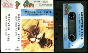 Mercyful Fate Dont Break The Oath Dino Cassette