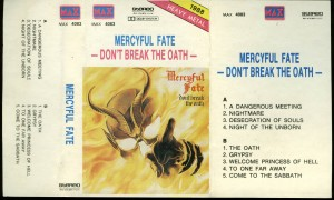 Mercyful Fate Dont Break The Oath Max Cassette