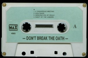 Mercyful Fate Dont Break The Oath Max Cassette side 1