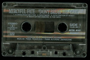 Mercyful Fate Dont Break The Oath Metal Mind tape side 1