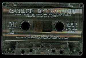 Mercyful Fate Dont Break The Oath Metal Mind tape side 1