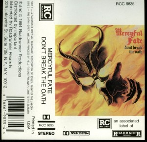 Mercyful Fate Dont Break The Oath RC Records cass