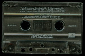Mercyful Fate Dont Break The Oath Roadrunner Cassette side 1
