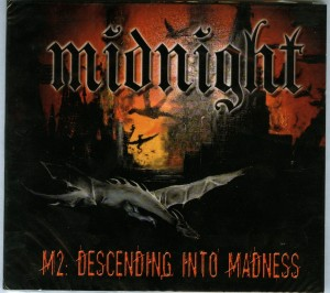 Midnight M2 Descending Into Madness single disc version