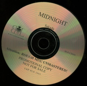 Midnight Sakada Rough Mix Unmastered Promo Cd disc