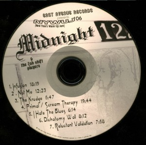 Midnight and the 2nd Shift Players New Years Warm Up Jam disc