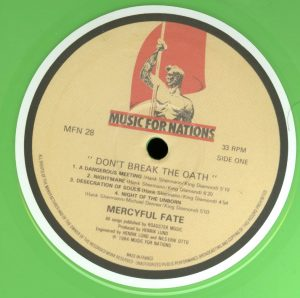 Mercyful Fate Don't Break the Oath 2013 press Green vinyl a side