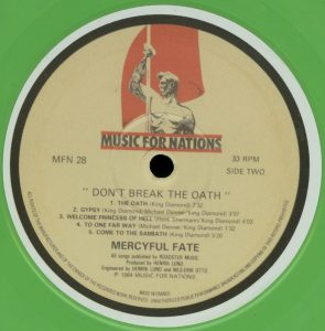 Mercyful Fate Don't Break the Oath 2013 press Green vinyl b side